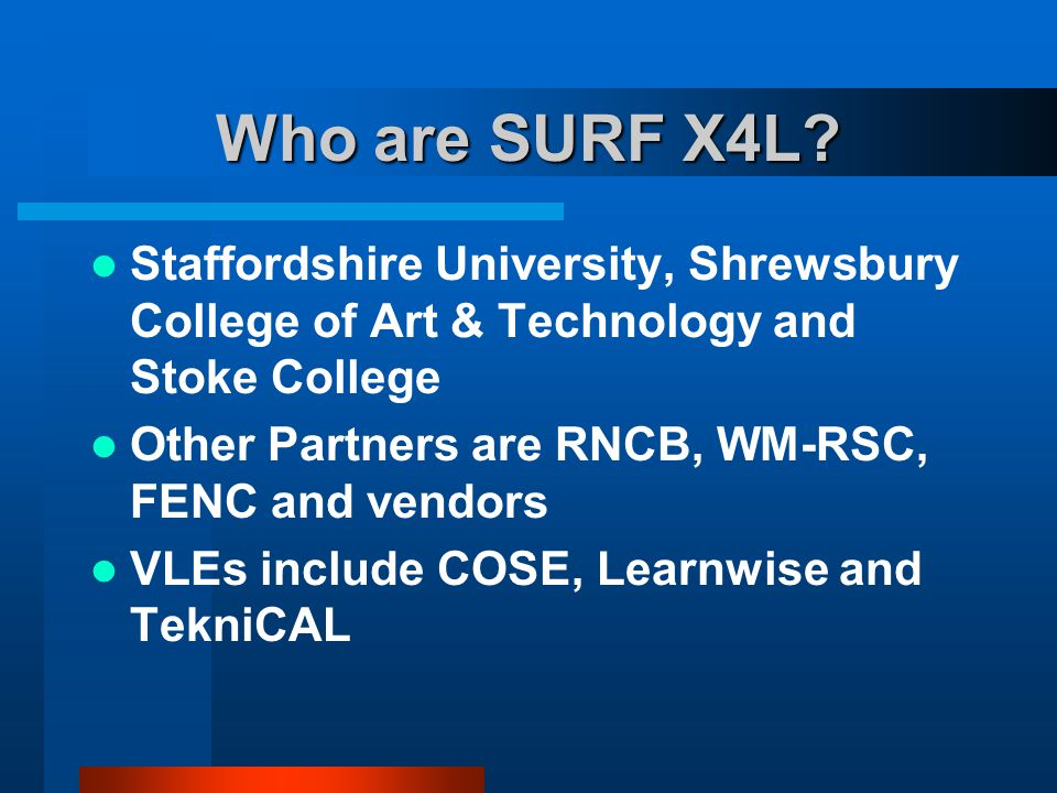 Who are SURF X4L.