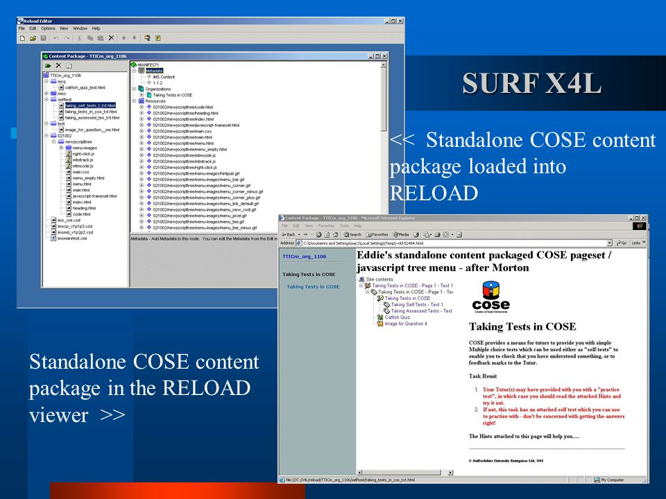 Standalone COSE content package in the RELOAD viewer >> << Standalone COSE content package loaded into RELOAD SURF X4L