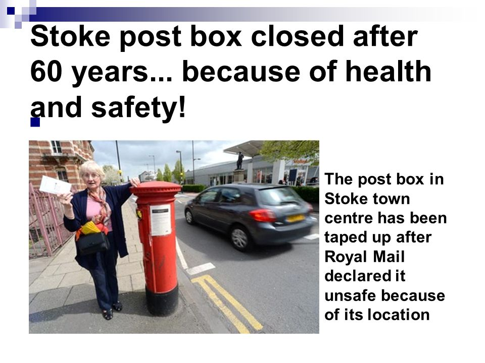 Stoke post box closed after 60 years... because of health and safety.