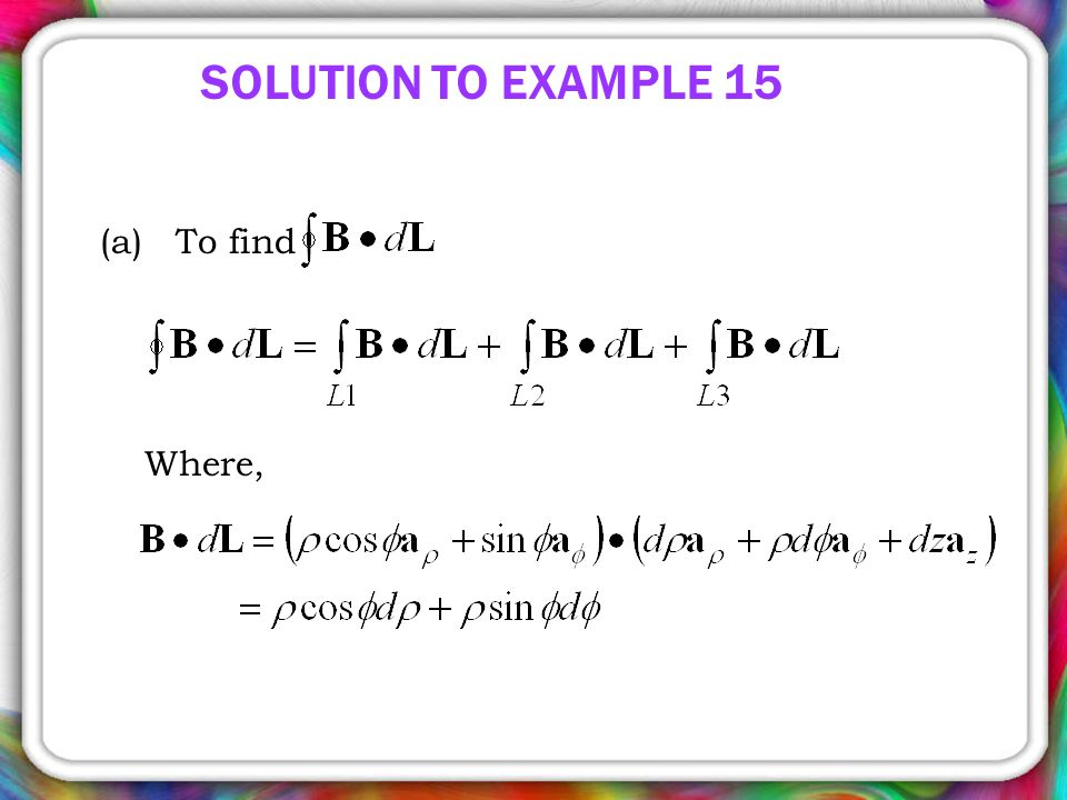 SOLUTION TO EXAMPLE 15 (a) To find Where,