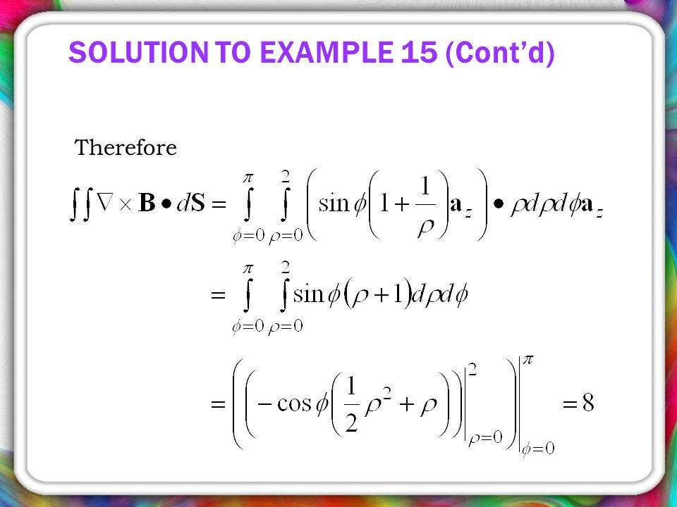 SOLUTION TO EXAMPLE 15 (Cont'd) Therefore