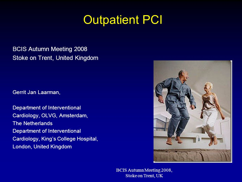 BCIS Autumn Meeting 2008, Stoke on Trent, UK Outpatient PCI TRI From alternative to preferred access site Easy hemostasis (superficial course) Less bleeding complications No important nerve or vein near by Allows ambulant/outpatient PCI Patient preference Cost-effective