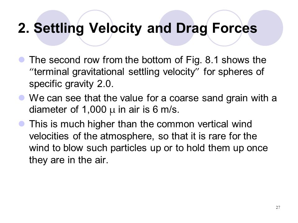 27 2. Settling Velocity and Drag Forces The second row from the bottom of Fig.