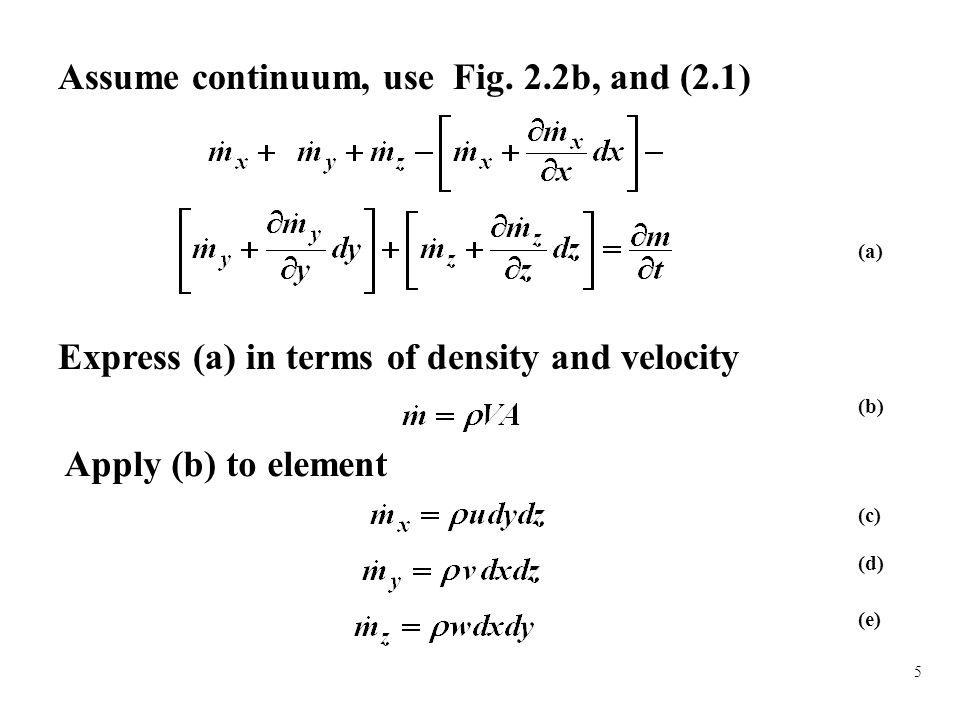 (2) Problem Definition Determine the energy equation for parallel flow (3) Solution Plan Start with the energy equation for constant and in Cartesian coordinates and simplify (4) Plan Execution (i) Assumptions  Newtonian  Steady state  Axial flow  Constant and  Negligible nuclear, electromagnetic and radiation energy transfer  Parallel streamlines.