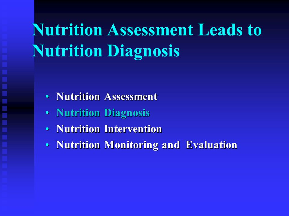 Ability to Plan Meals/Snacks (BE-2.1) Typically used to monitor and evaluate change in the following nutrition diagnoses: Excessive or inadequate oral food/beverage intakeExcessive or inadequate oral food/beverage intake UnderweightUnderweight Overweight/obesityOverweight/obesity Limited adherence to nutrition-related recommendationsLimited adherence to nutrition-related recommendations Inability or lack of desire to manage self-careInability or lack of desire to manage self-care