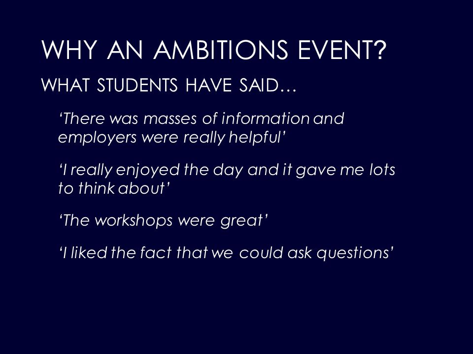 WHY AN AMBITIONS EVENT .