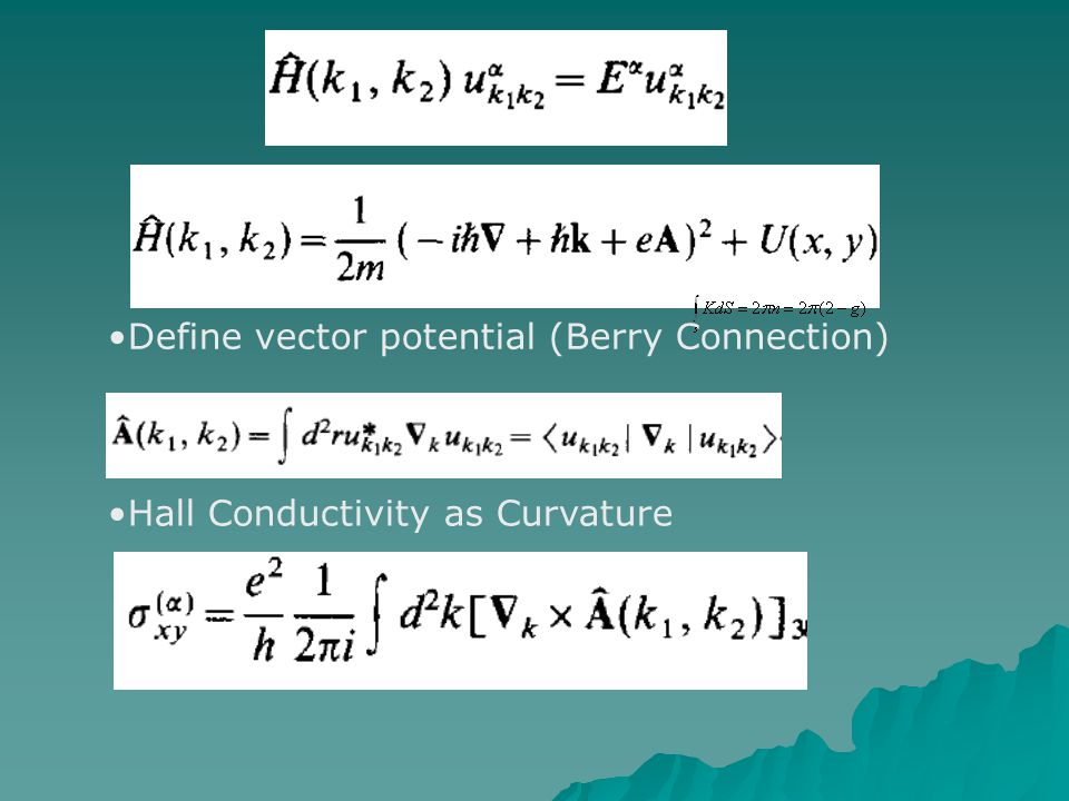 Define vector potential (Berry Connection) Hall Conductivity as Curvature