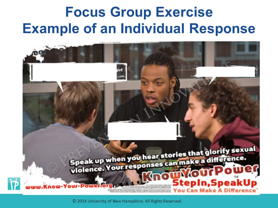 Focus Group Exercise Example of an Individual Response © 2014 University of New Hampshire.
