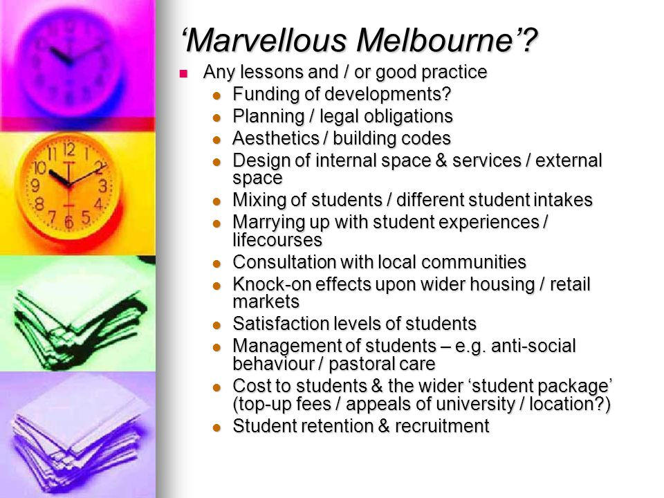 'Marvellous Melbourne'? Any lessons and / or good practice Any lessons and / or good practice Funding of developments? Funding of developments? Planni