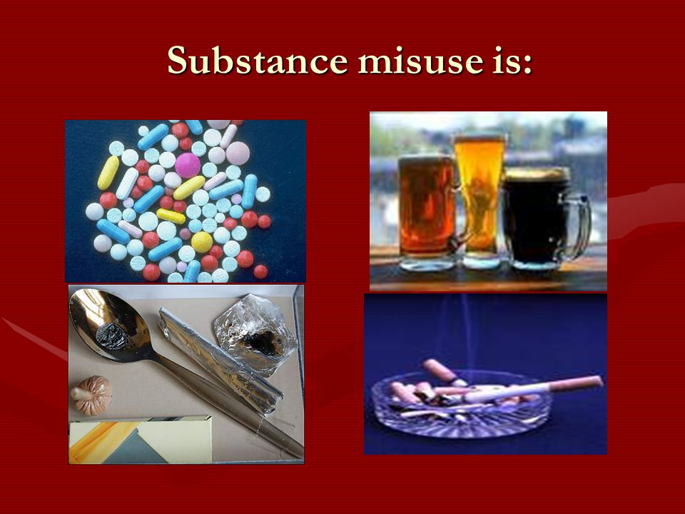Substance misuse is: