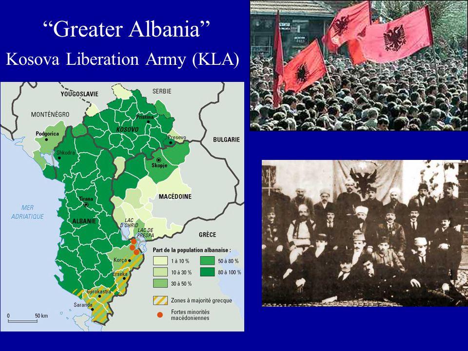 Greater Albania Kosova Liberation Army (KLA)