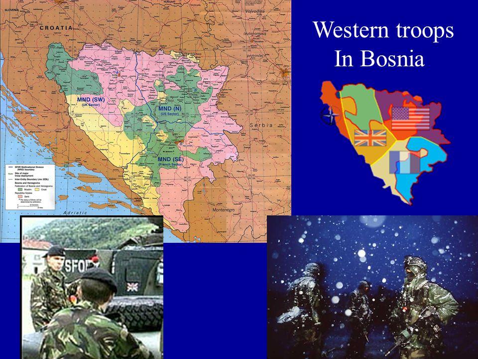Western troops In Bosnia
