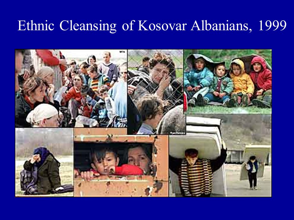 Ethnic Cleansing of Kosovar Albanians, 1999