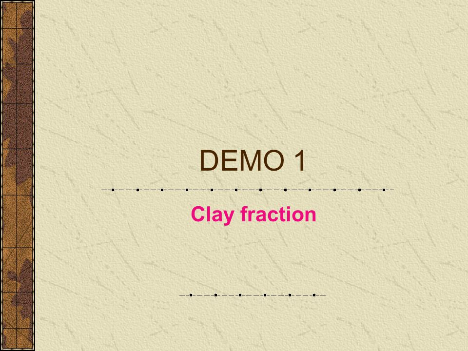 DEMO 1 Clay fraction