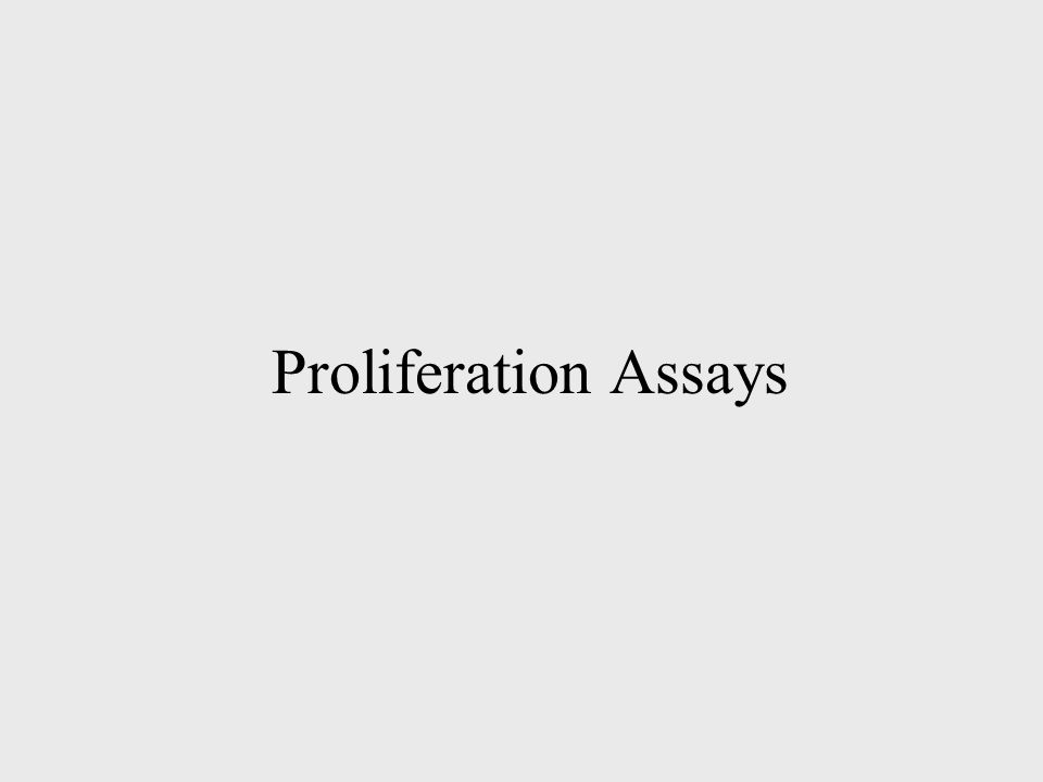 Proliferation Assays