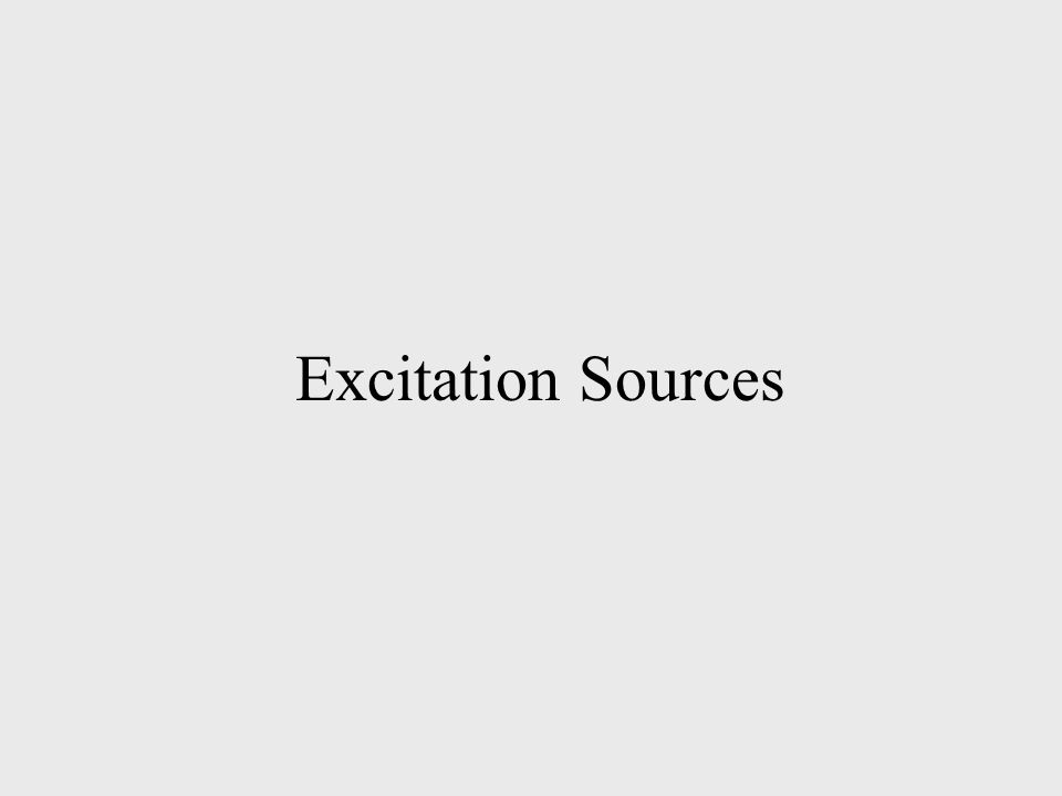 Excitation Sources