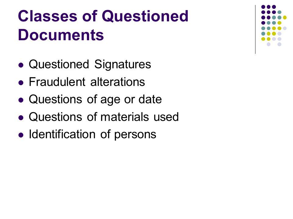 Basis of Handwriting Identification No two handwritings are exactly alike.