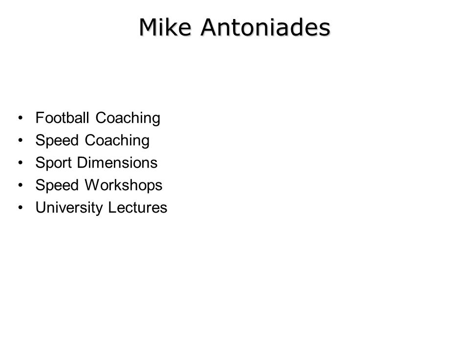 Football Coaching Speed Coaching Sport Dimensions Speed Workshops University Lectures Mike Antoniades