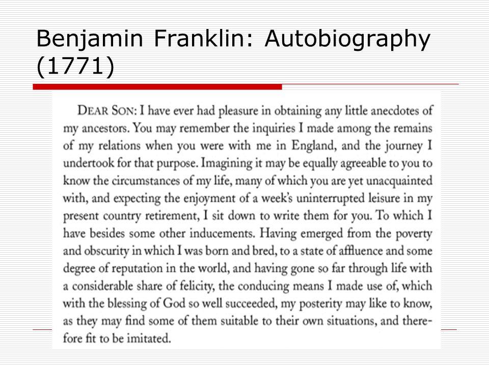 Benjamin Franklin: Autobiography (1771)