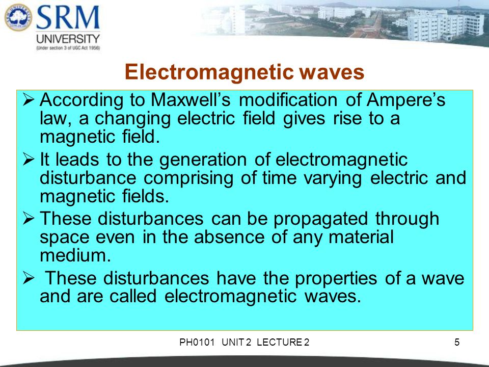 PH0101 UNIT 2 LECTURE 26 Representation of Electromagnetic waves