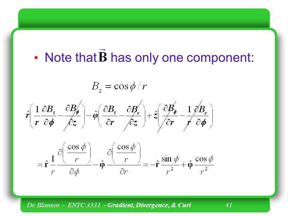 Dr. Blanton - ENTC 3331 - Gradient, Divergence, & Curl 40