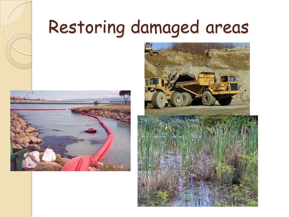 Restoring damaged areas