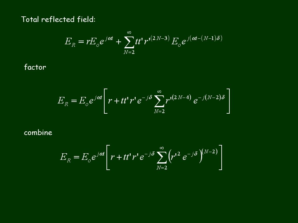 Total reflected field: factor combine
