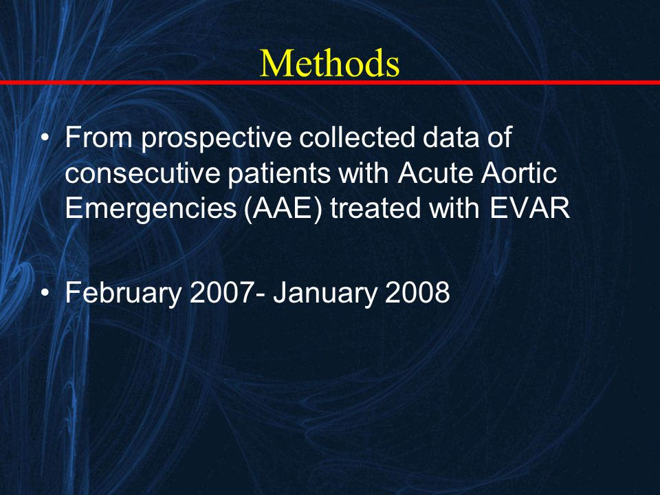 Methods From prospective collected data of consecutive patients with Acute Aortic Emergencies (AAE) treated with EVAR February 2007- January 2008