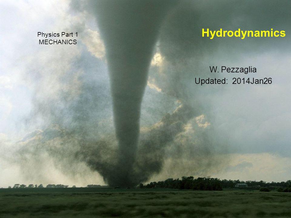 Hydrodynamics A. Continuity Equation B. Bernoulli's Law C.Viscosity 2
