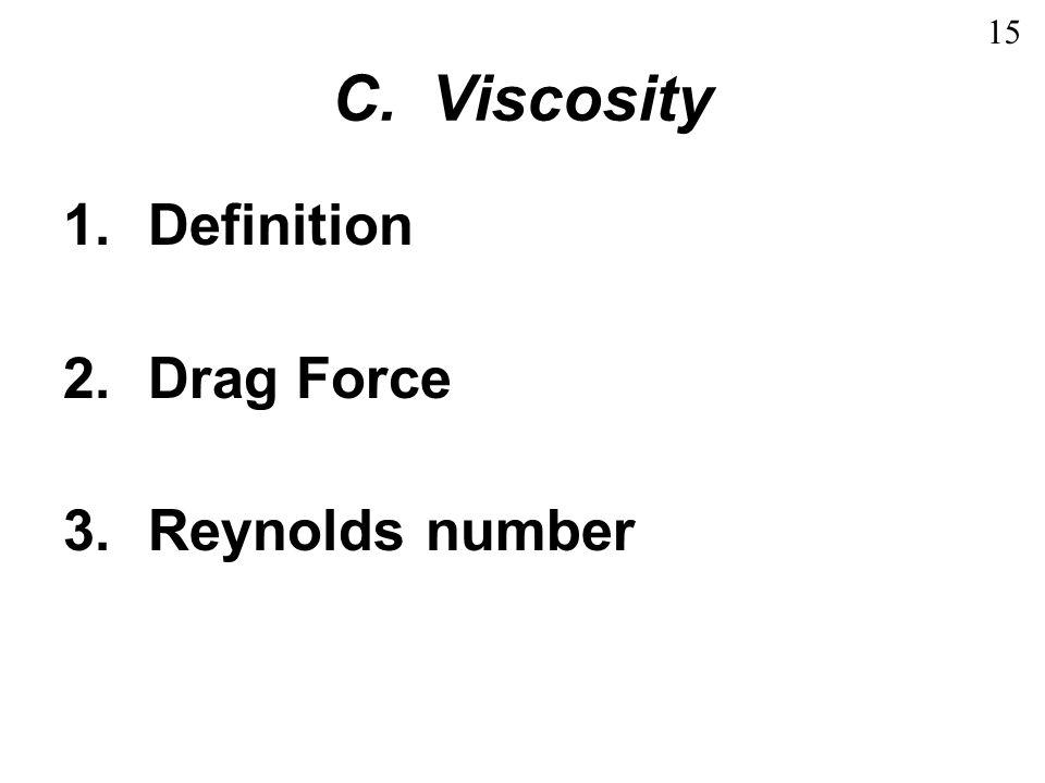 1. Fluid Shear Inviscid fluid, no viscosity fluid all flows at same rate Eulerian flow 16