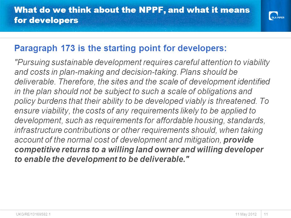 What do we think about the NPPF, and what it means for developers Paragraph 173 is the starting point for developers: