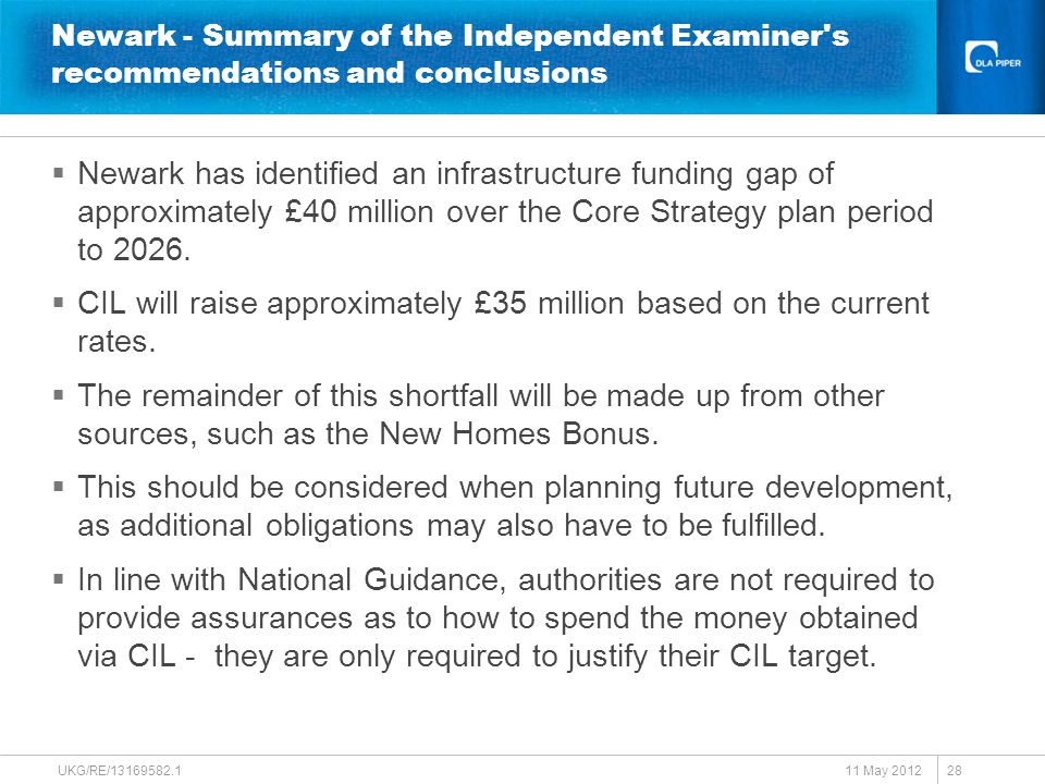 Newark - Summary of the Independent Examiner s recommendations and conclusions  Newark has identified an infrastructure funding gap of approximately £40 million over the Core Strategy plan period to 2026.