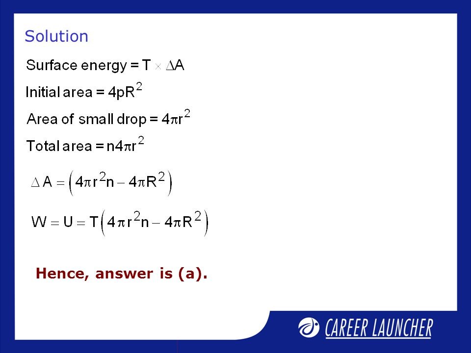 Solution Hence, answer is (a).