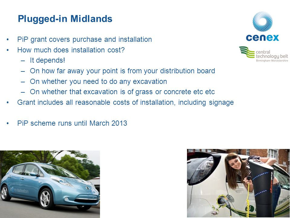 Plugged-in Midlands PiP grant covers purchase and installation How much does installation cost.