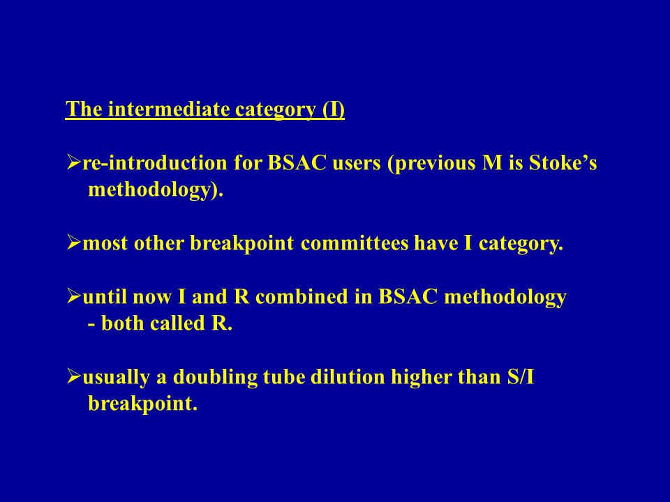 The intermediate category (I)  re-introduction for BSAC users (previous M is Stoke's methodology).