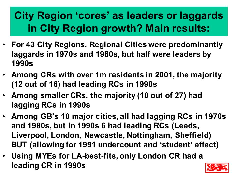 City Region 'cores' as leaders or laggards in City Region growth.