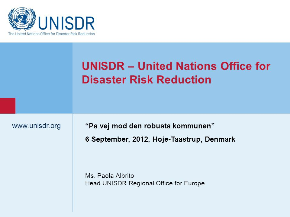 www.unisdr.org 12 Making Cities Resilient: My City is Getting Ready.