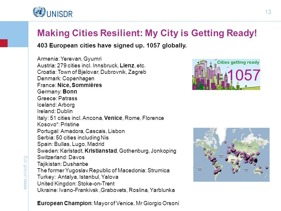www.unisdr.org 13 Making Cities Resilient: My City is Getting Ready.
