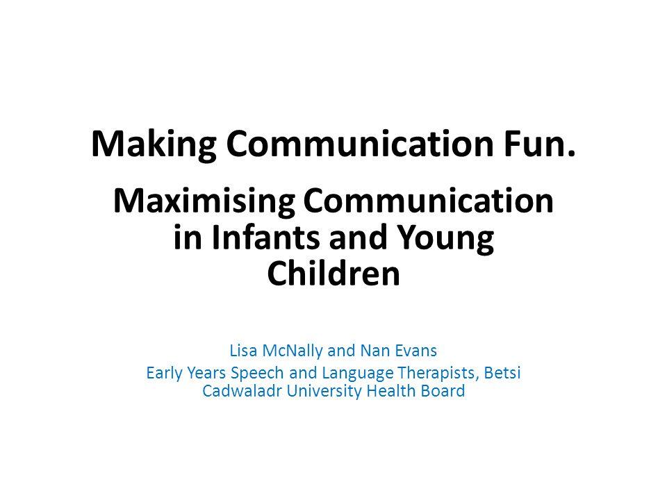 Making Communication Fun.