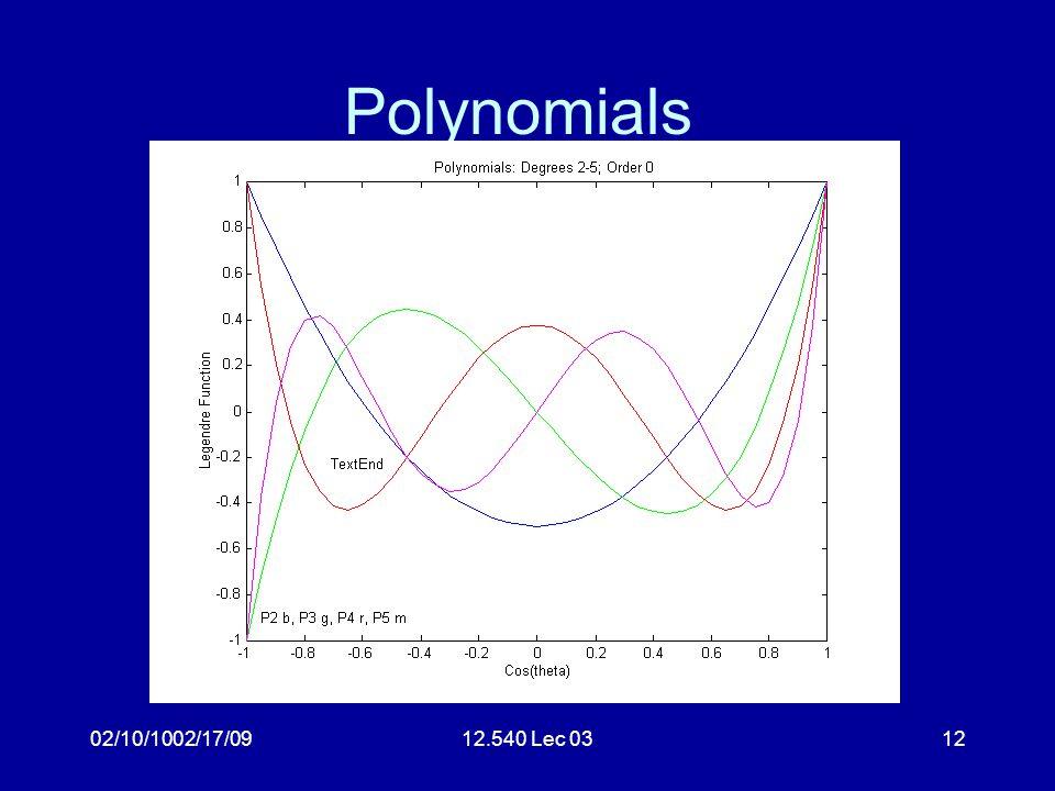 02/10/1002/17/0912.540 Lec 0312 Polynomials