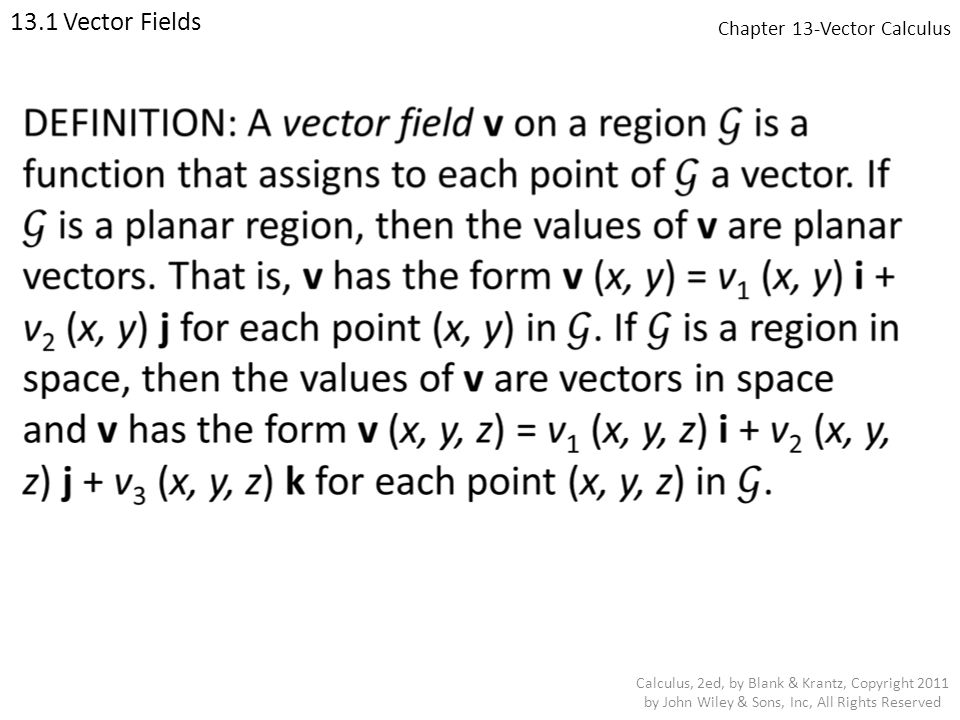 Chapter 13-Vector Calculus 13.2 Line Integrals Calculus, 2ed, by Blank & Krantz, Copyright 2011 by John Wiley & Sons, Inc, All Rights Reserved Line Integrals EXAMPLE: Let C be the planar directed curve parameterized by r(t) =, 0 ≤ t ≤ 1.