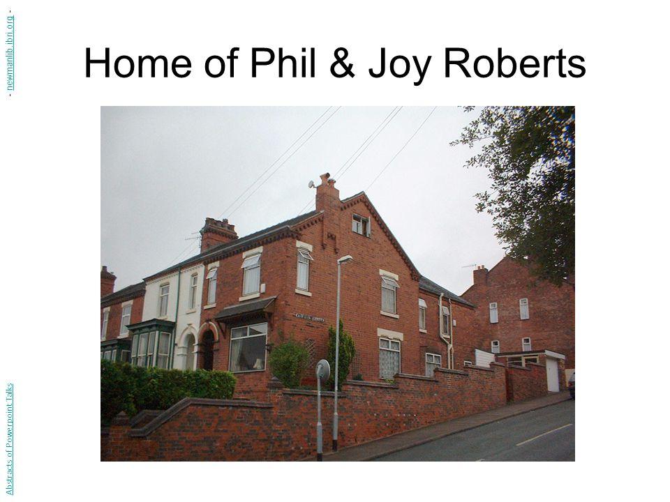 Home of Phil & Joy Roberts Abstracts of Powerpoint Talks - newmanlib.ibri.org -newmanlib.ibri.org