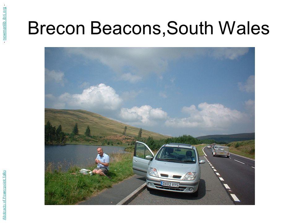 Brecon Beacons,South Wales Abstracts of Powerpoint Talks - newmanlib.ibri.org -newmanlib.ibri.org