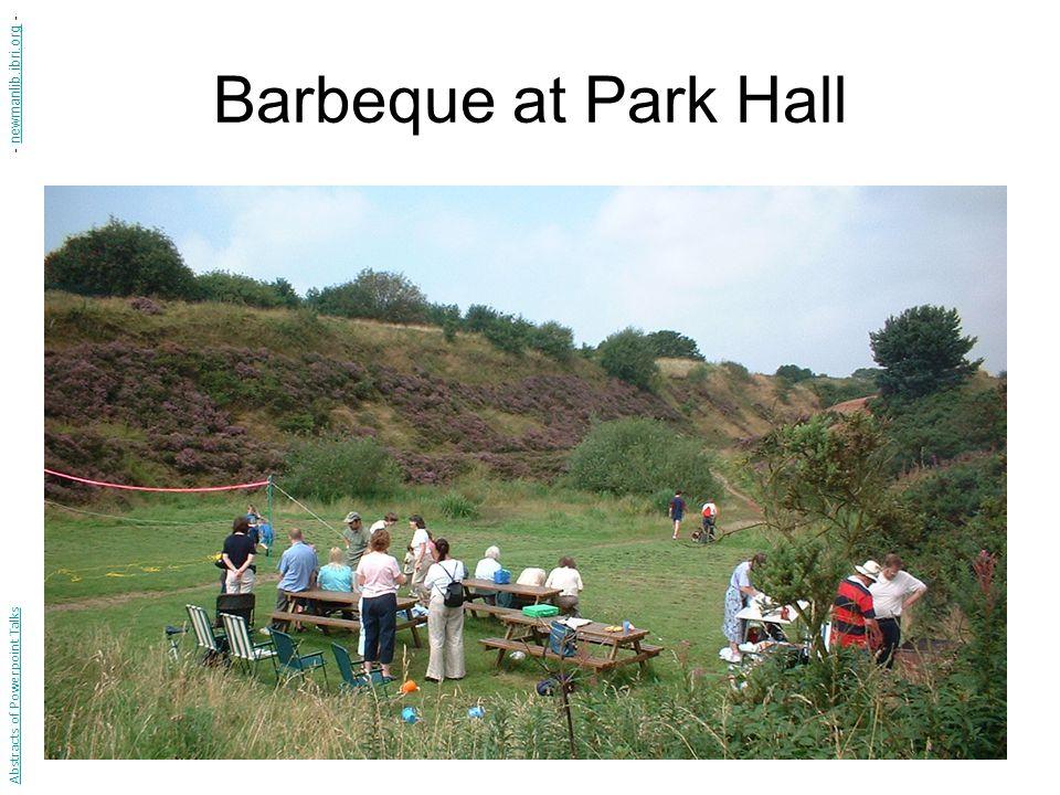 Barbeque at Park Hall Abstracts of Powerpoint Talks - newmanlib.ibri.org -newmanlib.ibri.org