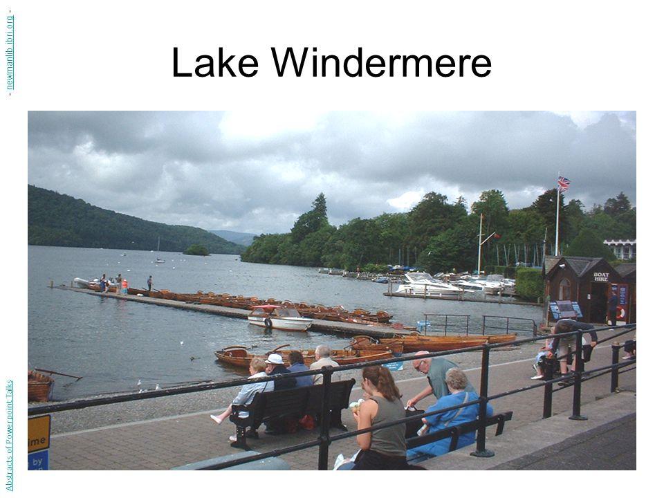 Lake Windermere Abstracts of Powerpoint Talks - newmanlib.ibri.org -newmanlib.ibri.org