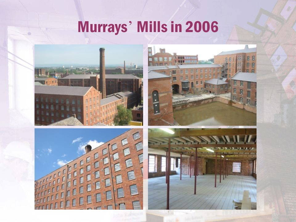 Murrays ' Mills in 2006