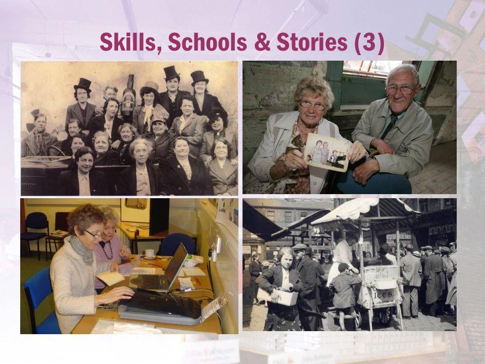 Skills, Schools & Stories (3)