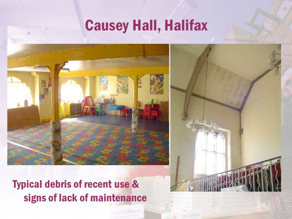 Causey Hall, Halifax Typical debris of recent use & signs of lack of maintenance
