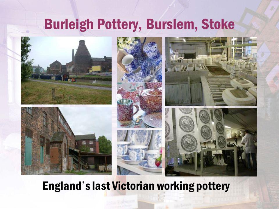 Burleigh Pottery, Burslem, Stoke England ' s last Victorian working pottery