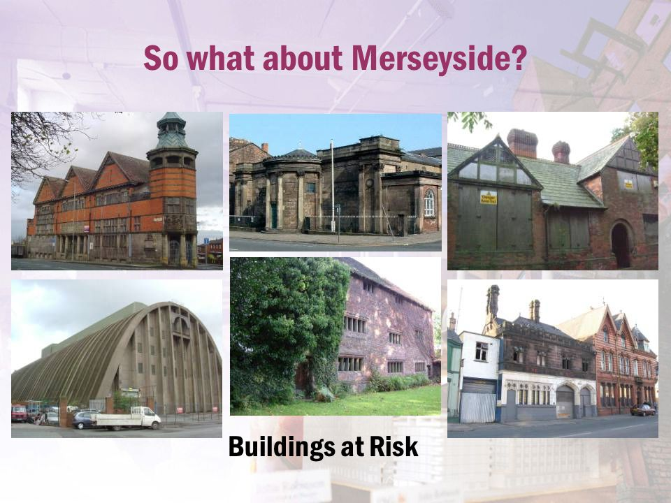 So what about Merseyside? Buildings at Risk
